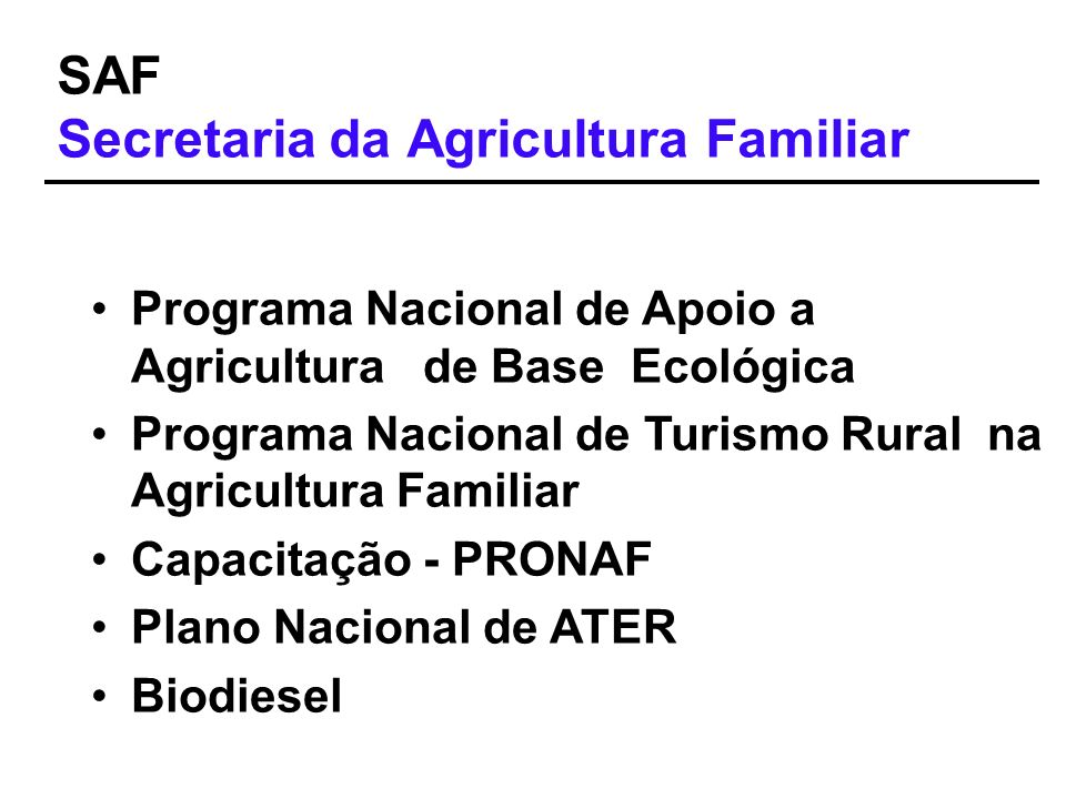 SAF Secretaria da Agricultura Familiar