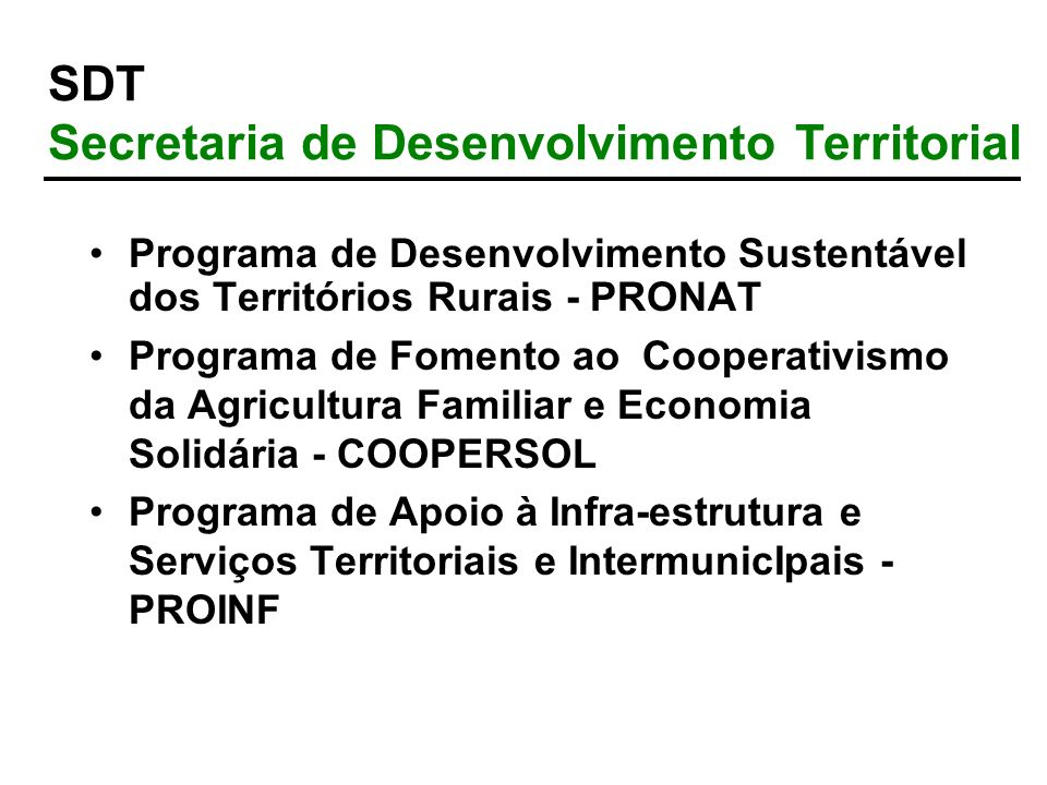 SDT Secretaria de Desenvolvimento Territorial