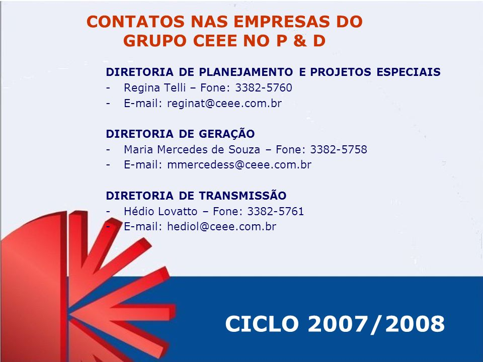 CONTATOS NAS EMPRESAS DO GRUPO CEEE NO P & D