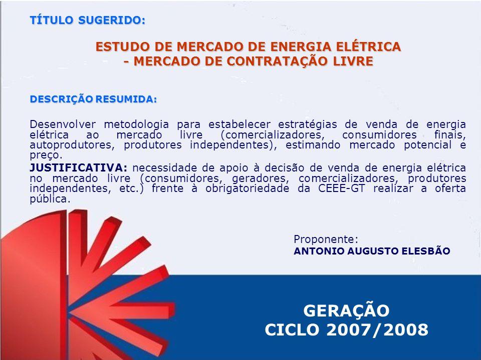 ESTUDO DE MERCADO DE ENERGIA ELÉTRICA - MERCADO DE CONTRATAÇÃO LIVRE