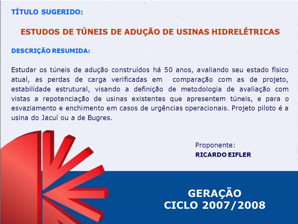 ESTUDOS DE TÚNEIS DE ADUÇÃO DE USINAS HIDRELÉTRICAS