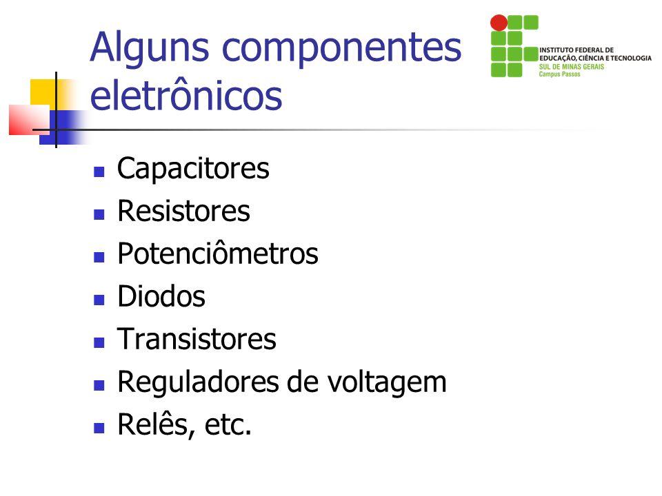 Alguns componentes eletrônicos