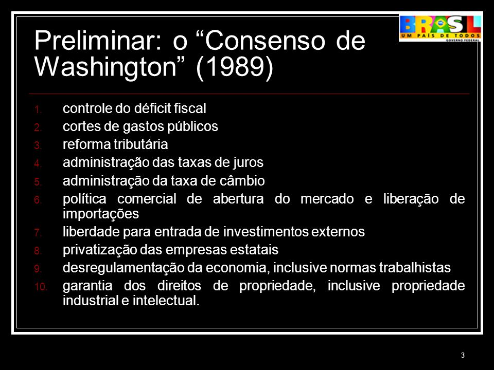 Preliminar: o Consenso de Washington (1989)