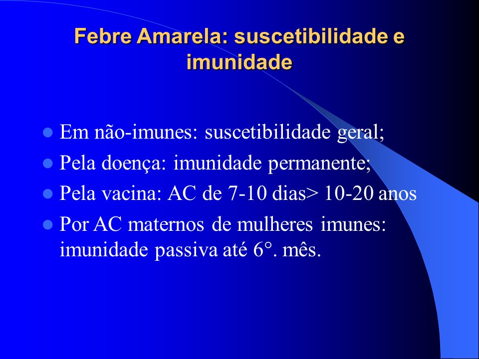 Febre Amarela: suscetibilidade e imunidade