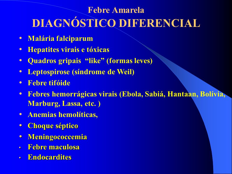 Febre Amarela DIAGNÓSTICO DIFERENCIAL