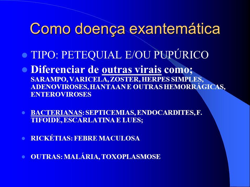 Como doença exantemática