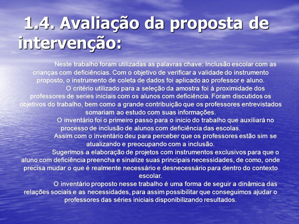 1.4. Avaliação da proposta de intervenção: