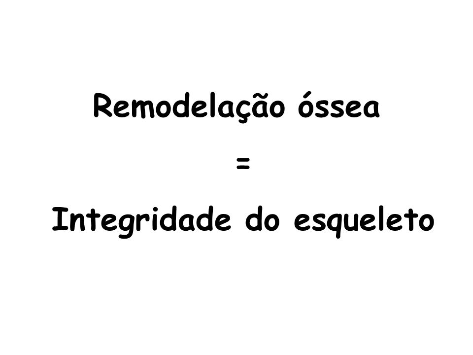 Integridade do esqueleto
