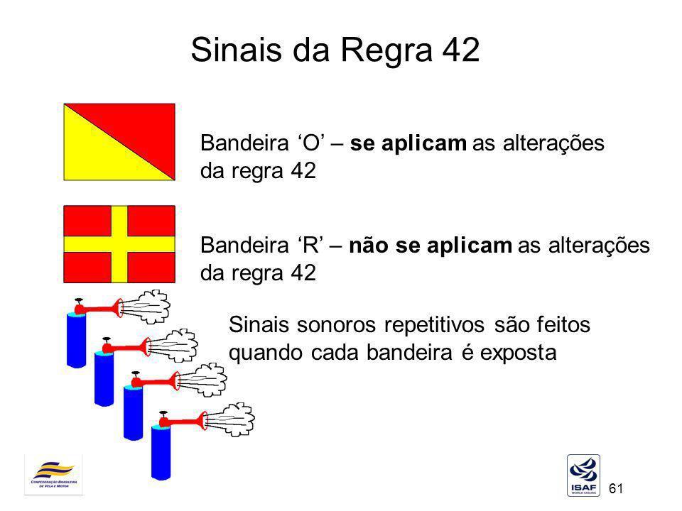 Sinais da Regra 42 Bandeira 'O' – se aplicam as alterações da regra 42