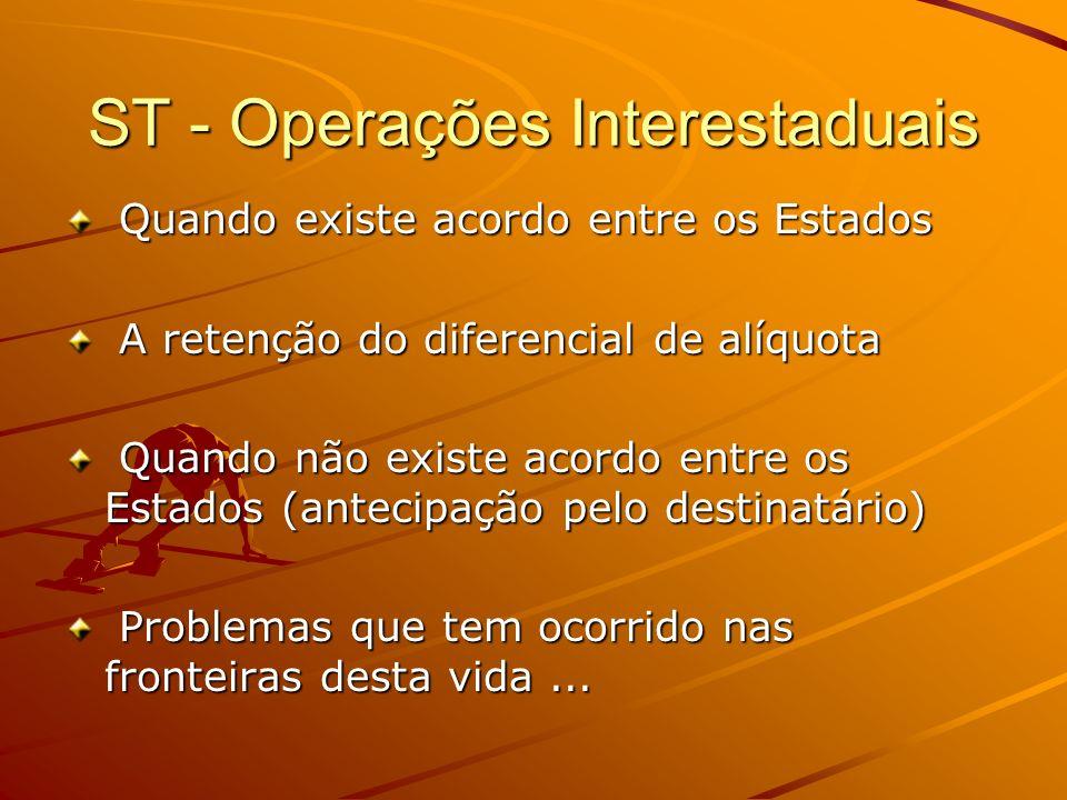 ST - Operações Interestaduais