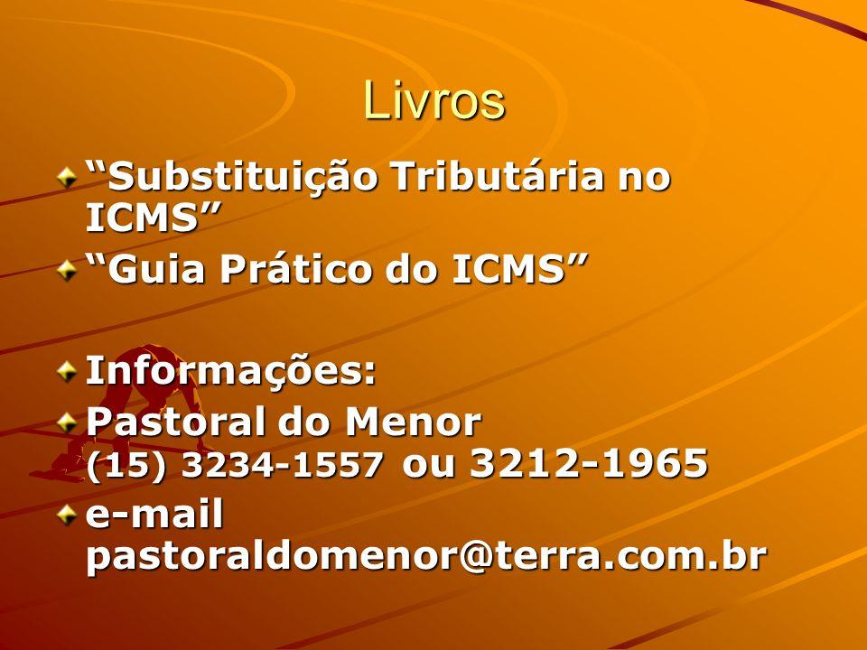 Livros Substituição Tributária no ICMS Guia Prático do ICMS