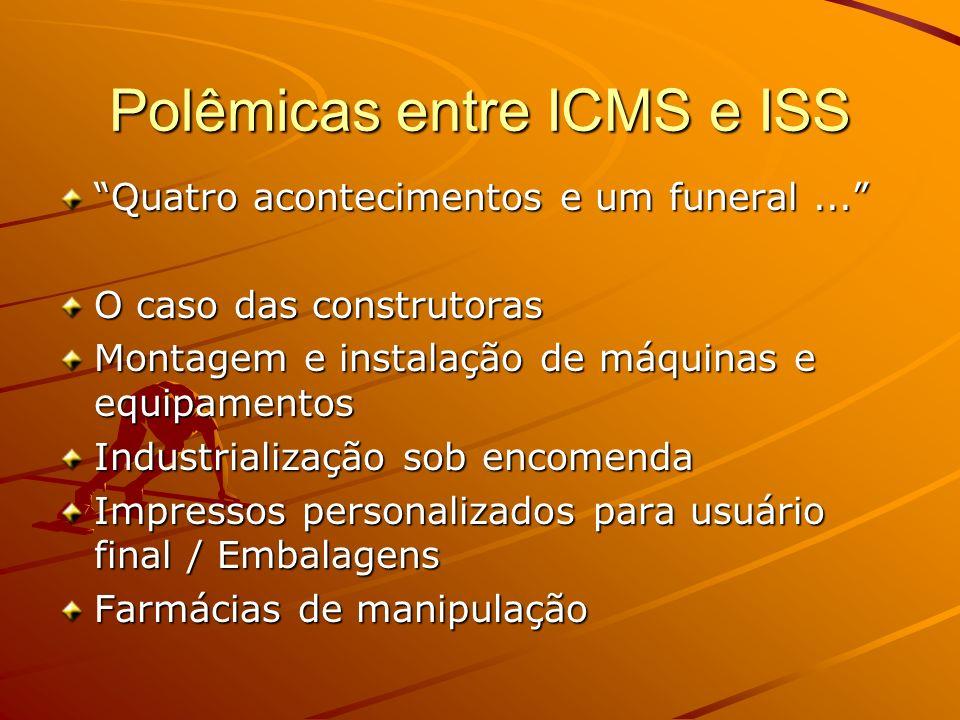 Polêmicas entre ICMS e ISS