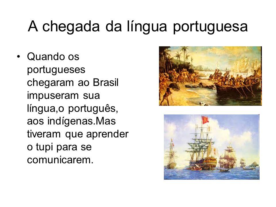 A chegada da língua portuguesa