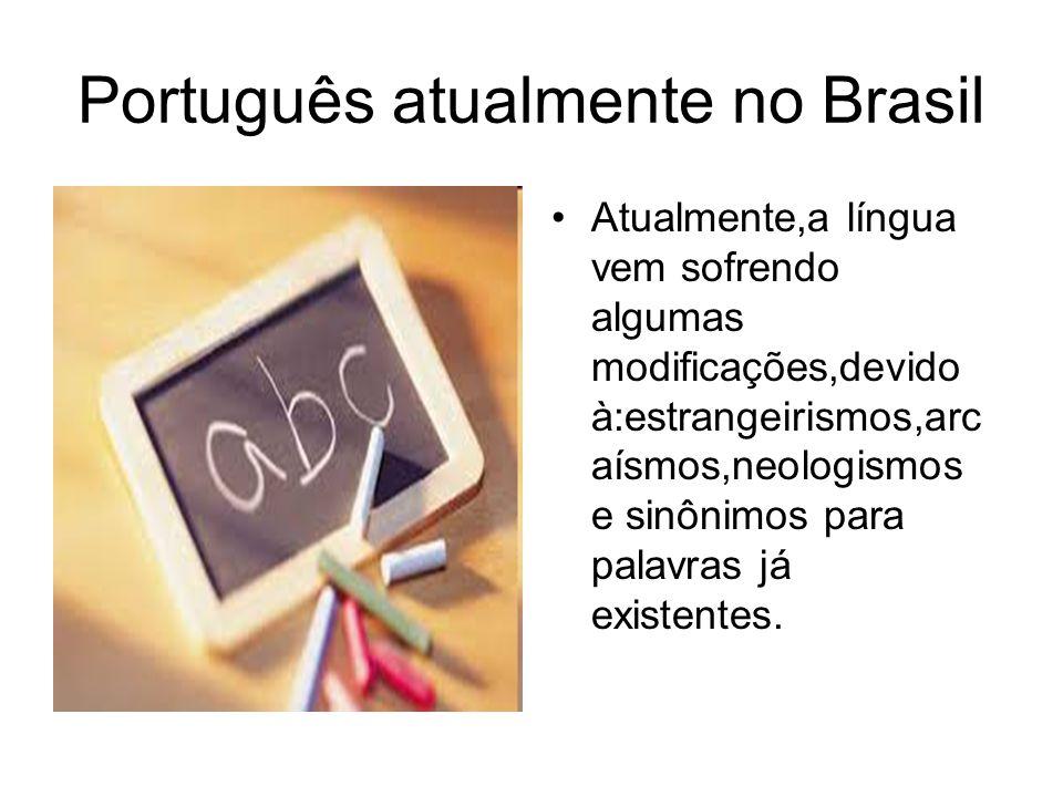 Português atualmente no Brasil