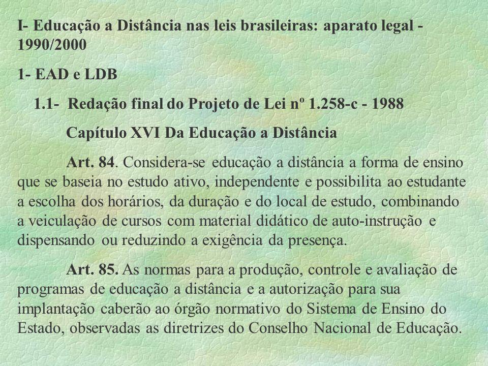 I- Educação a Distância nas leis brasileiras: aparato legal - 1990/2000