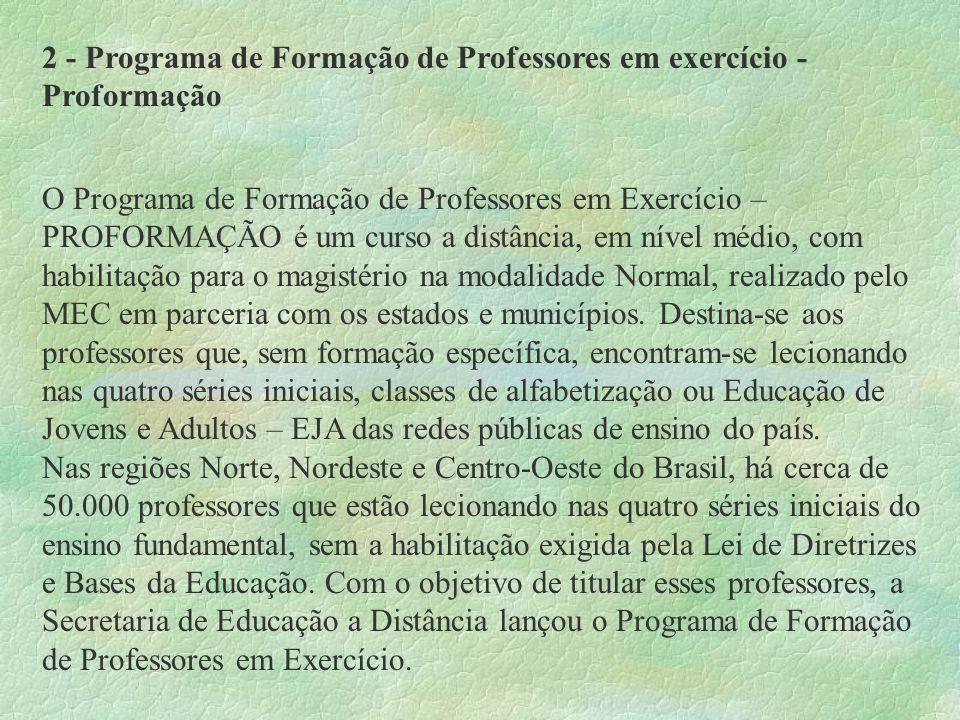 2 - Programa de Formação de Professores em exercício - Proformação