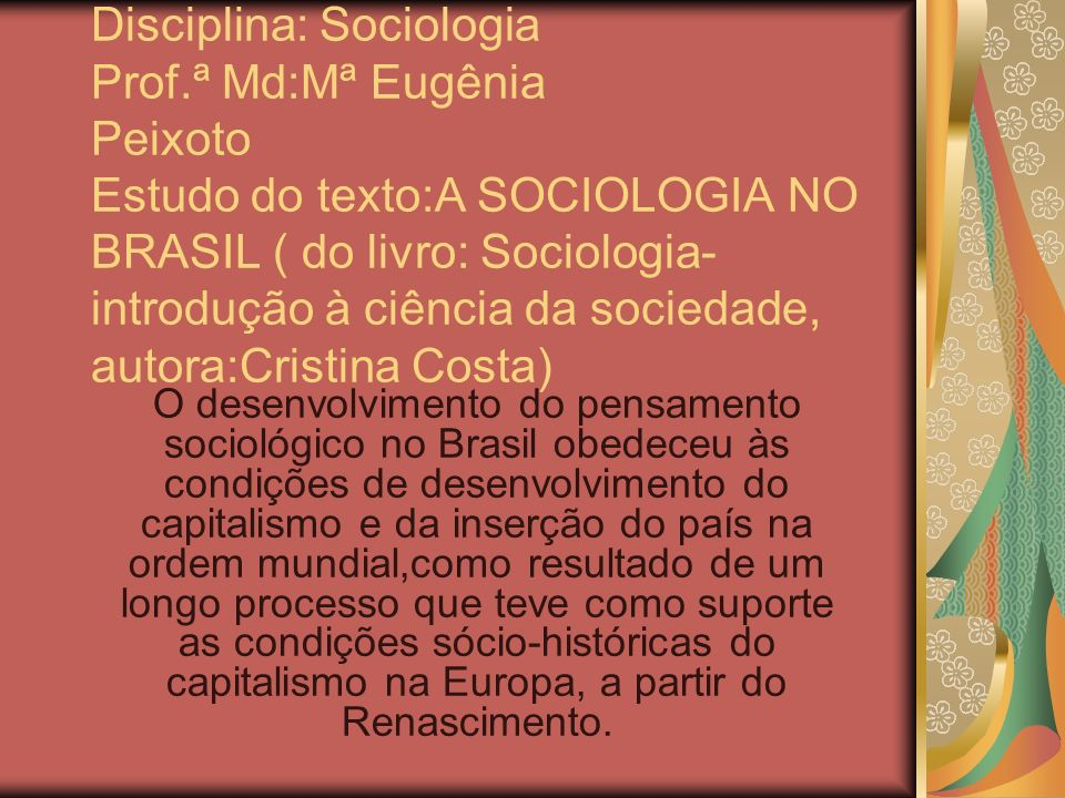 Disciplina: Sociologia Prof