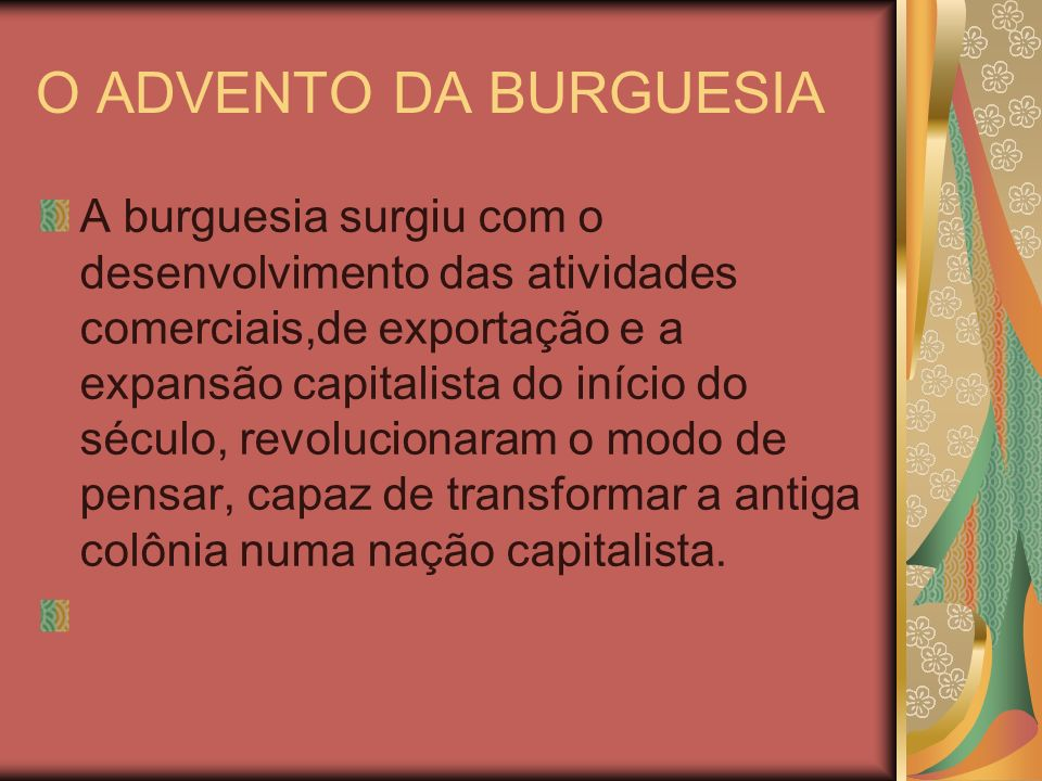 O ADVENTO DA BURGUESIA