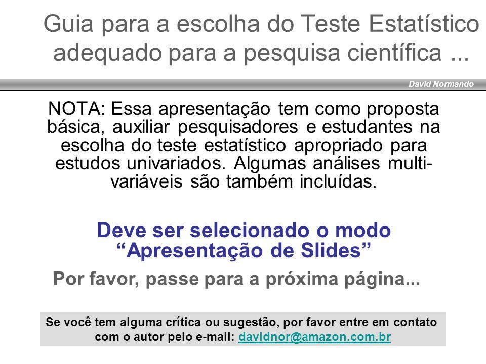 David NormandoGuia para a escolha do Teste Estatístico adequado para a pesquisa científica ...