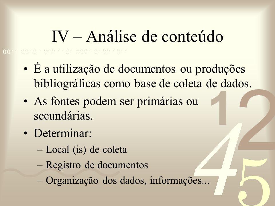 IV – Análise de conteúdo
