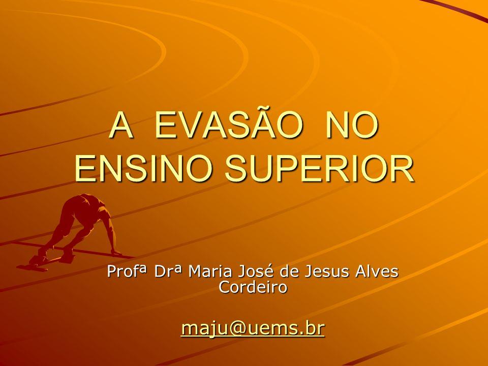 A EVASÃO NO ENSINO SUPERIOR