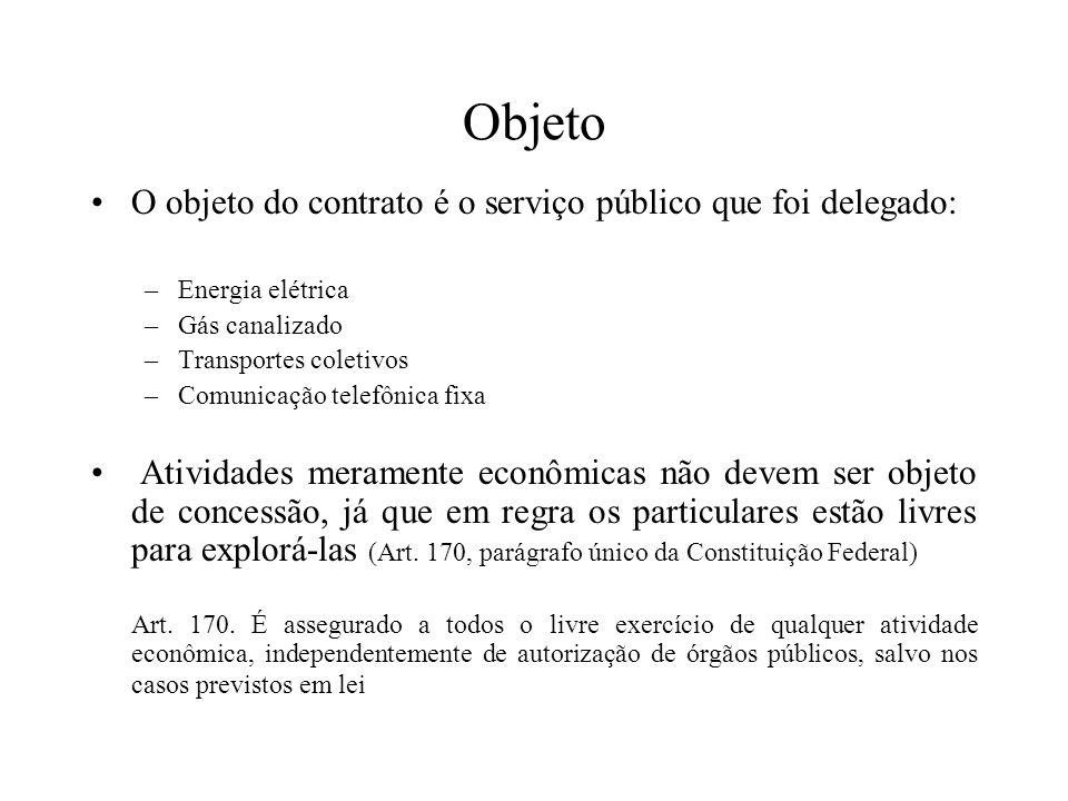Objeto O objeto do contrato é o serviço público que foi delegado: