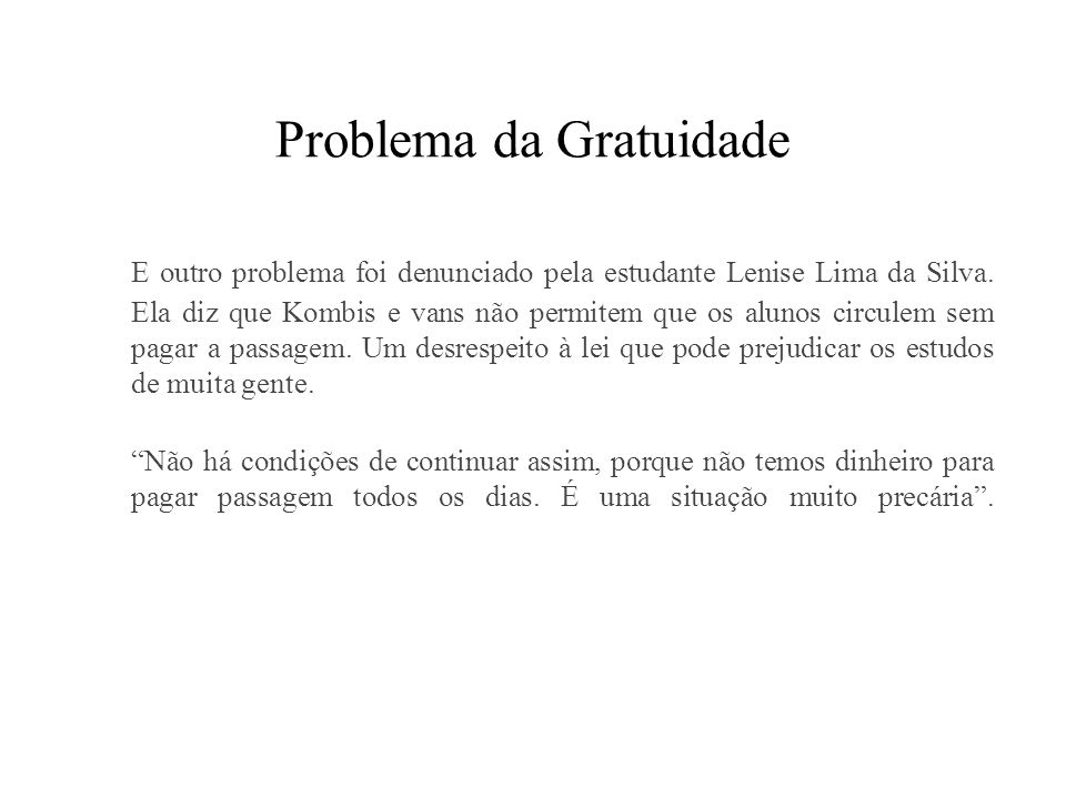 Problema da Gratuidade