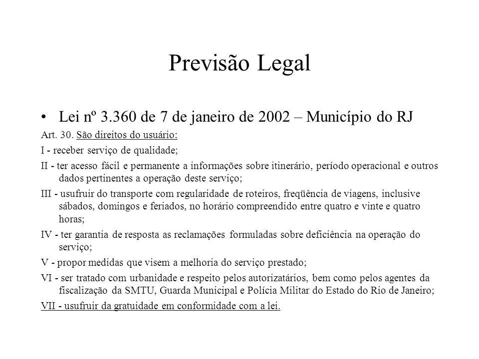 Previsão Legal Lei nº 3.360 de 7 de janeiro de 2002 – Município do RJ