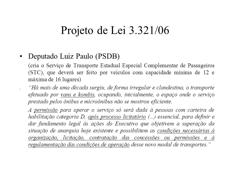 Projeto de Lei 3.321/06 Deputado Luiz Paulo (PSDB)