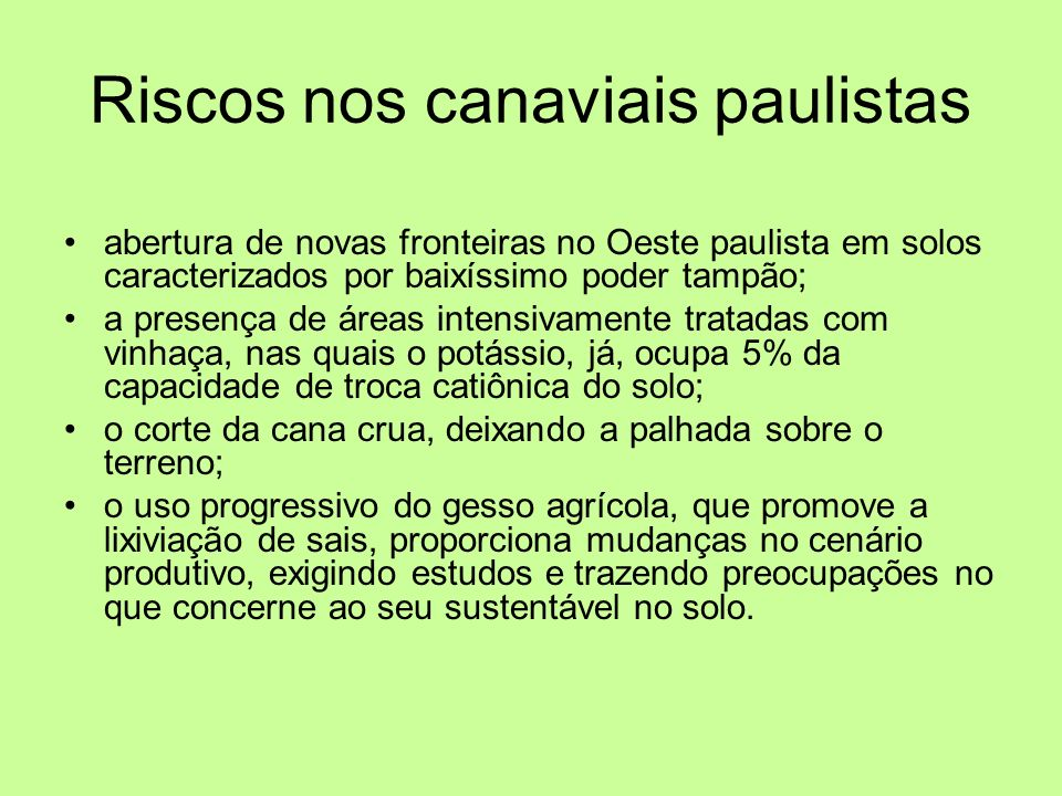Riscos nos canaviais paulistas