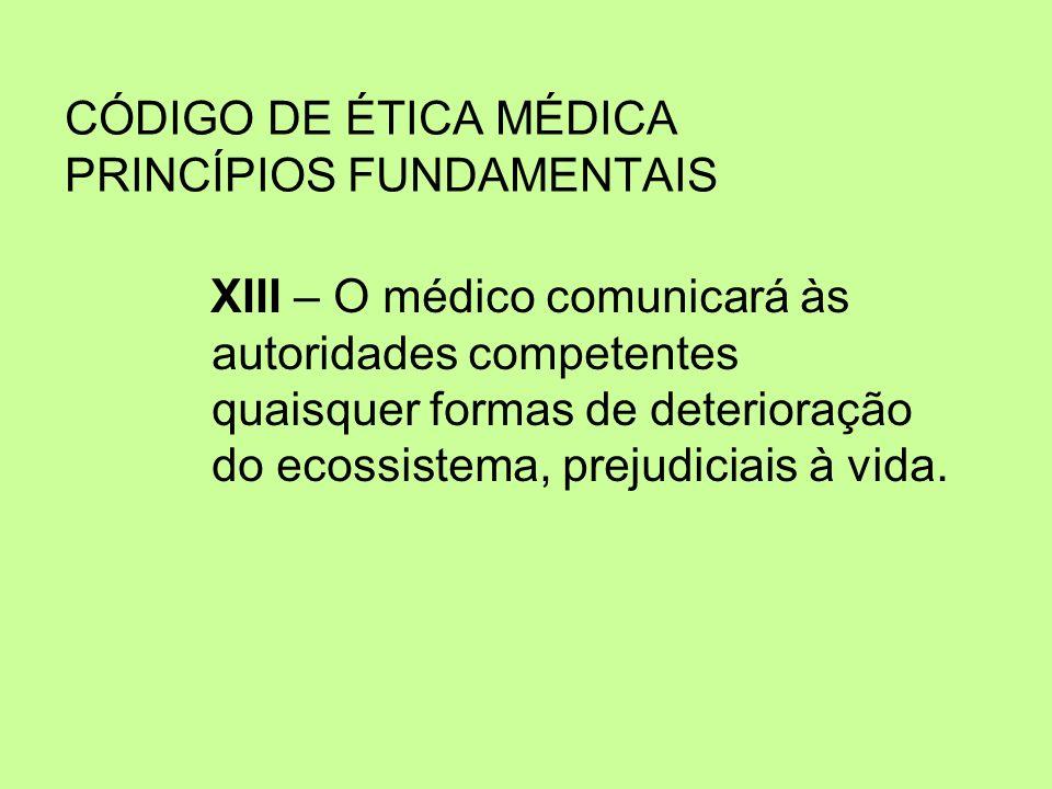 CÓDIGO DE ÉTICA MÉDICA PRINCÍPIOS FUNDAMENTAIS