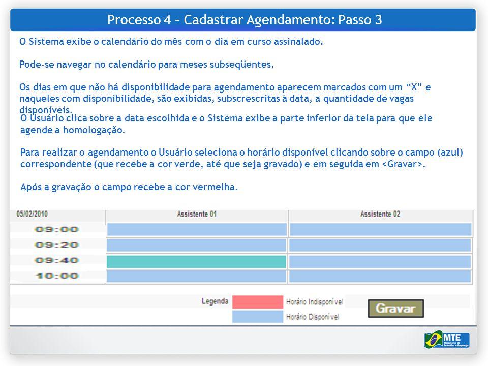 Processo 4 – Cadastrar Agendamento: Passo 3