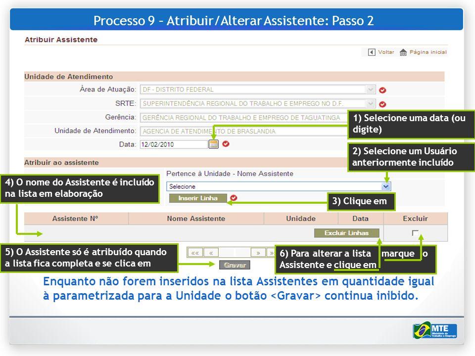 Processo 9 – Atribuir/Alterar Assistente: Passo 2