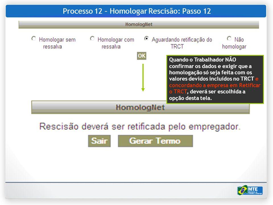 Processo 12 – Homologar Rescisão: Passo 12