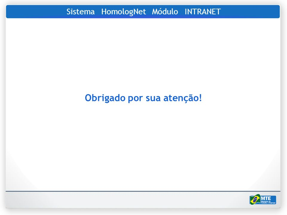 Sistema HomologNet Módulo INTRANET