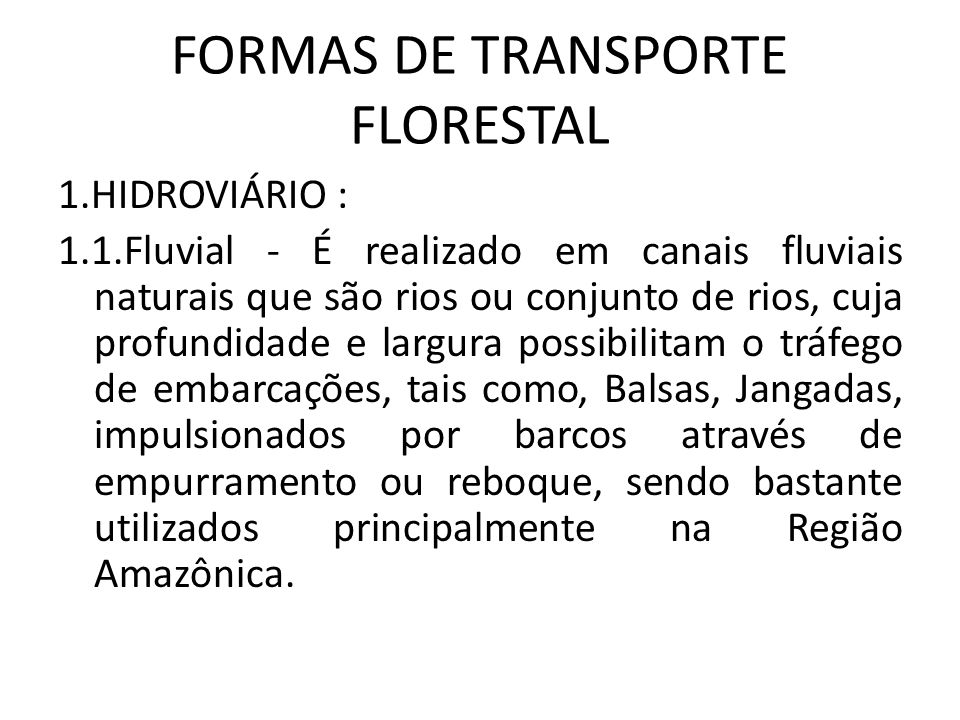 FORMAS DE TRANSPORTE FLORESTAL