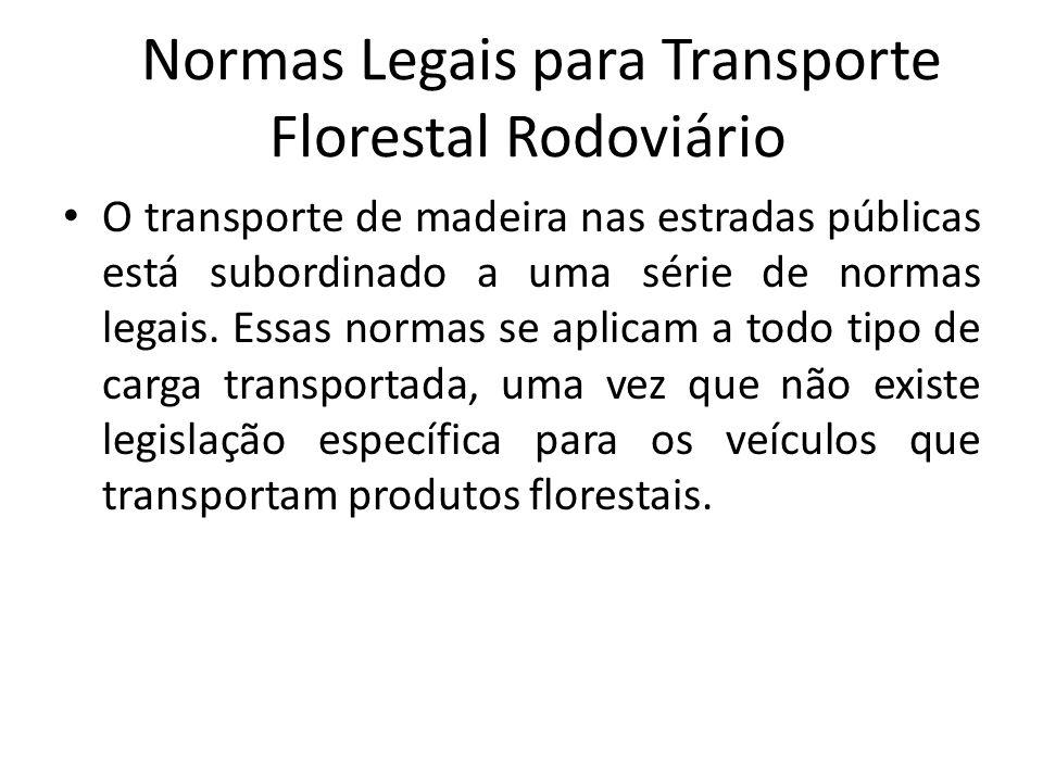 Normas Legais para Transporte Florestal Rodoviário