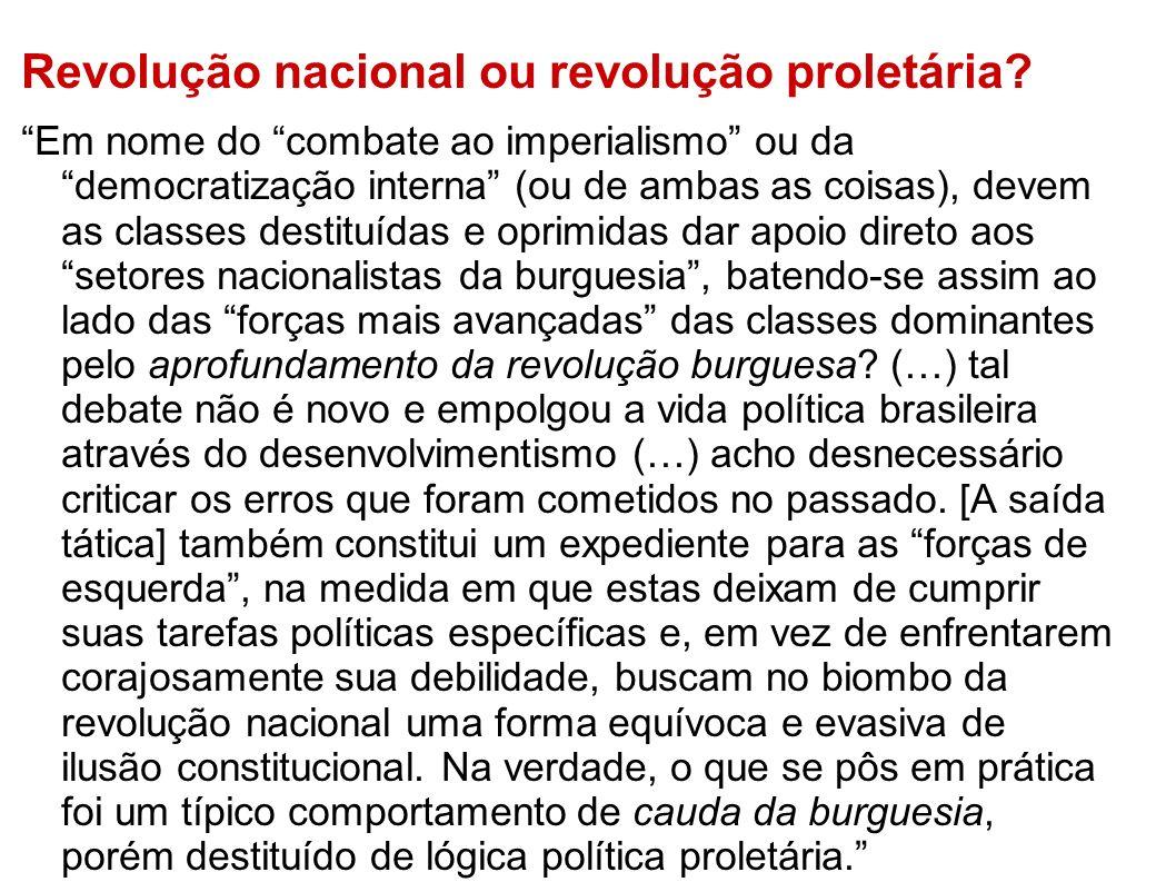 Revolução nacional ou revolução proletária