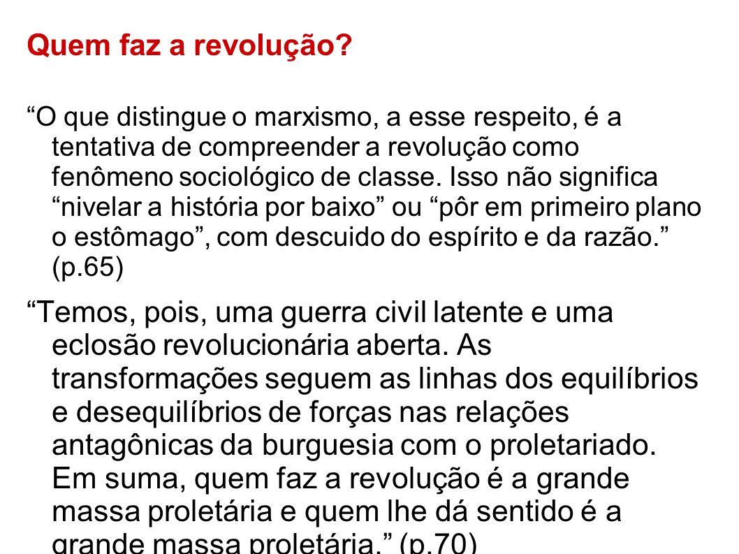 Quem faz a revolução