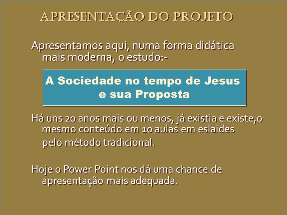 A Sociedade no tempo de Jesus