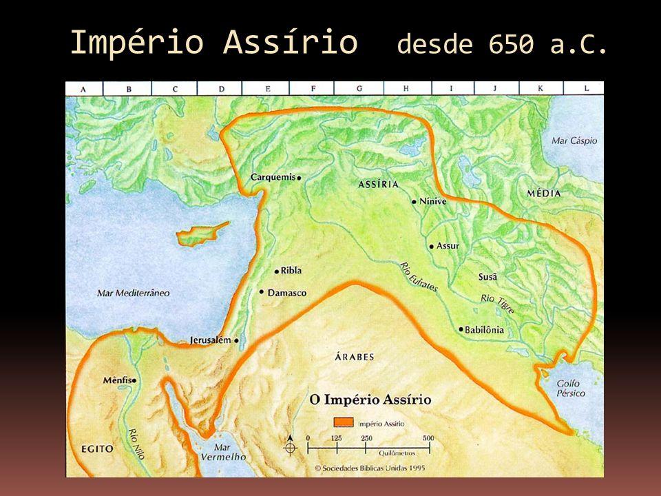 Império Assírio desde 650 a.C.