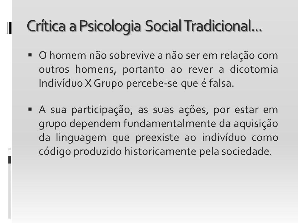 Crítica a Psicologia Social Tradicional...