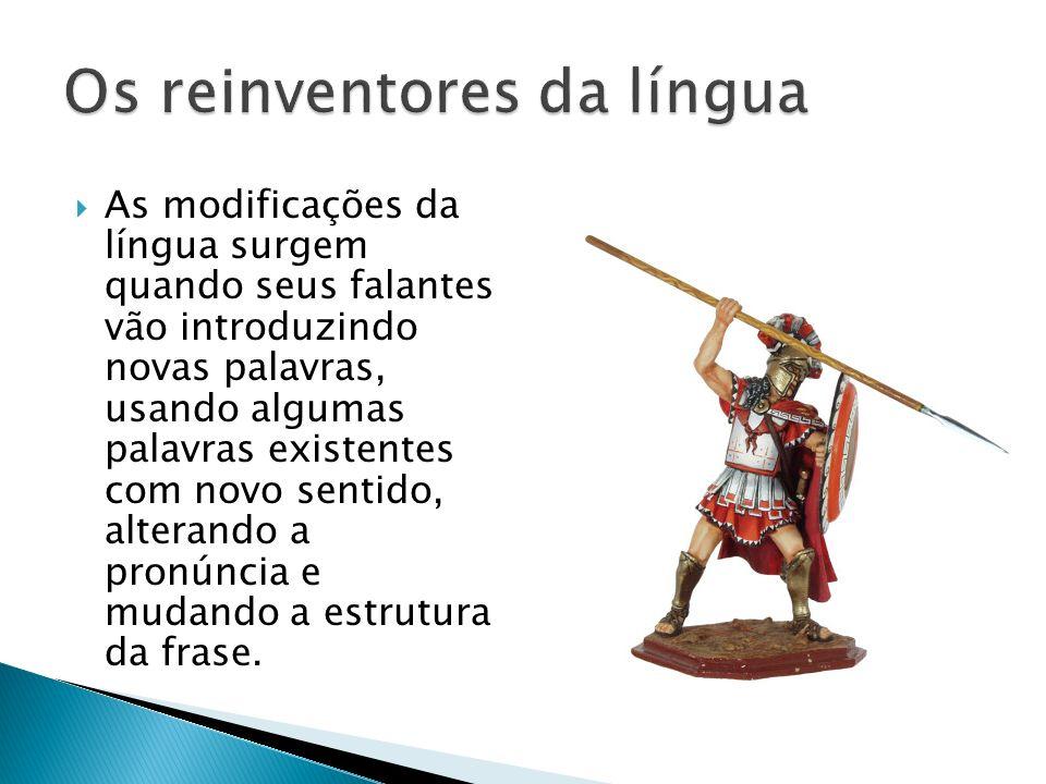 Os reinventores da língua