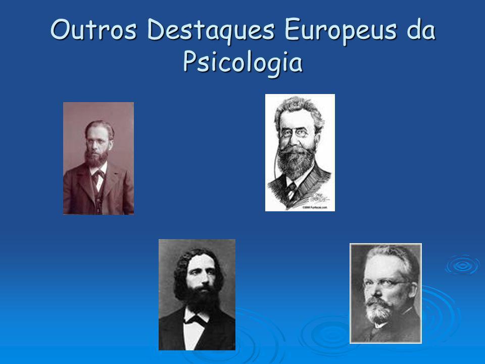 Outros Destaques Europeus da Psicologia