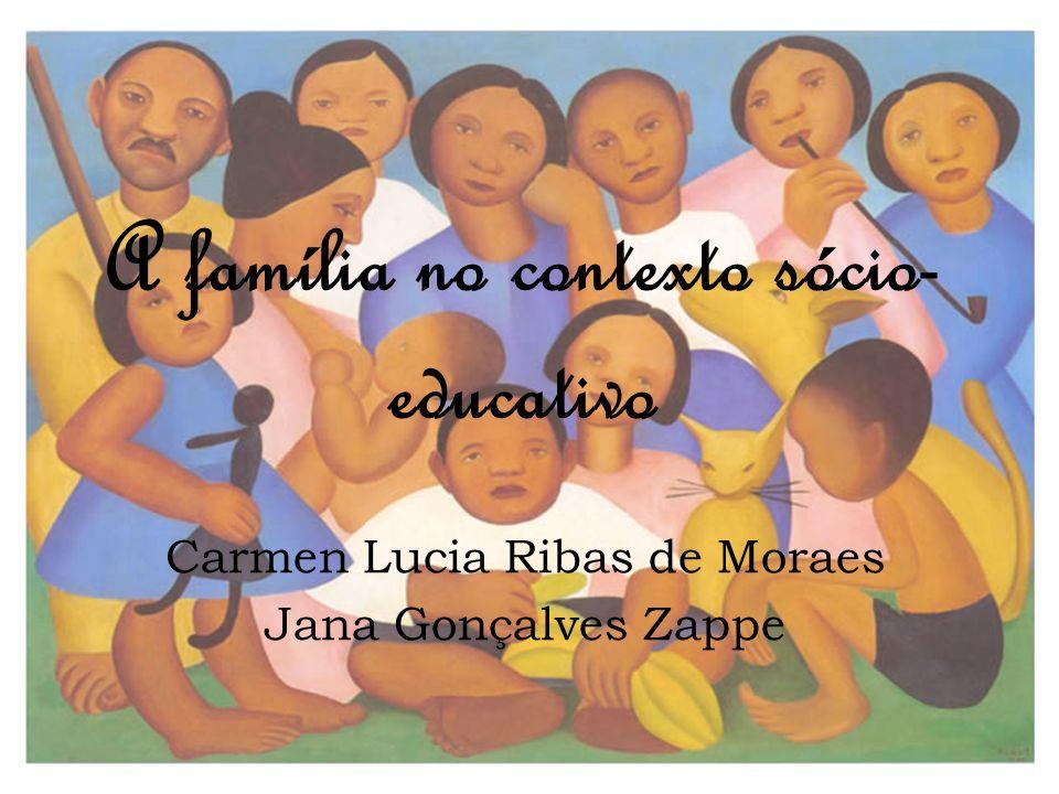 A família no contexto sócio-educativo