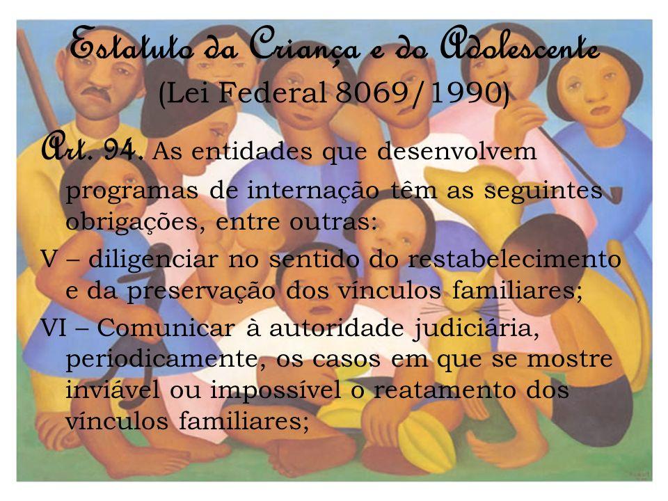 Estatuto da Criança e do Adolescente (Lei Federal 8069/1990)