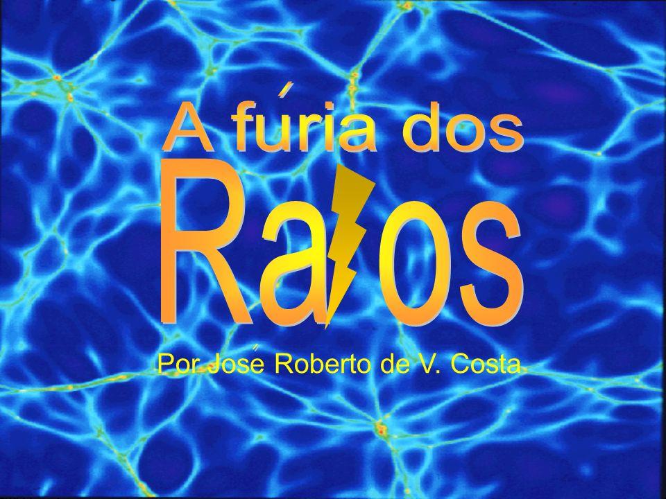 / A furia dos Ra os Por Jose Roberto de V. Costa /