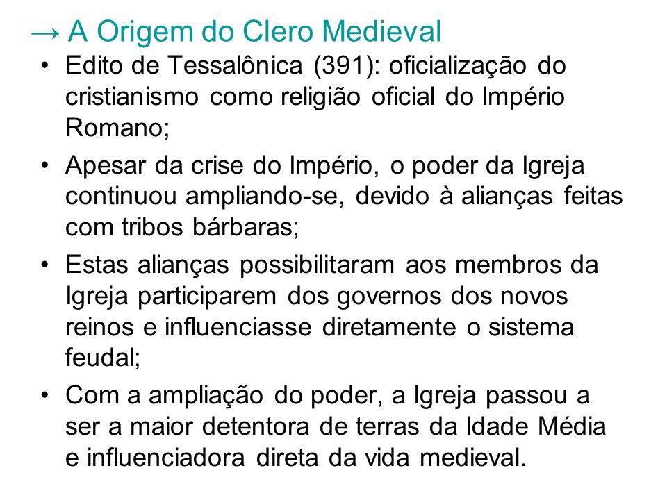 → A Origem do Clero Medieval