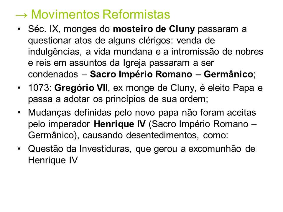 → Movimentos Reformistas