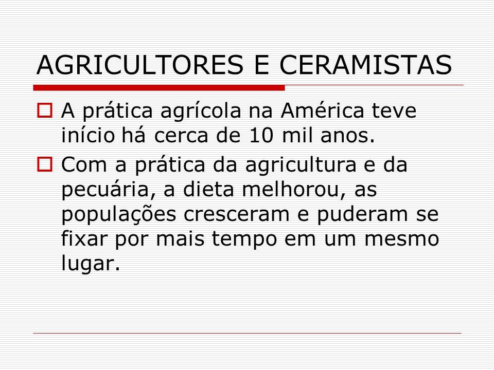 AGRICULTORES E CERAMISTAS